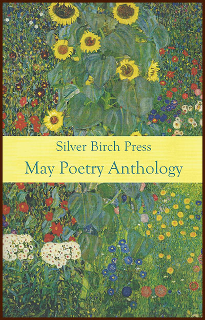 Silver Birch Press May Poetry Anthology