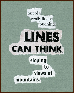 found poem by j.i. kleinberg ~ lines can think