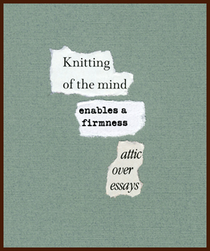 found poem © j.i. kleinberg ~ Knitting