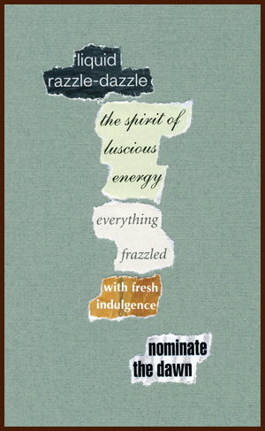found poem © j.i. kleinberg ~ liquid razzle-dazzle