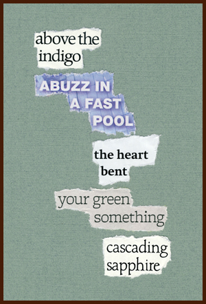 found poem © j.i. kleinberg ~ above the indigo
