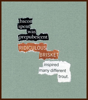 found poem © j.i. kleinberg ~ bacon