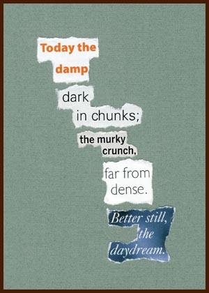 found poem © j.i. kleinberg ~ Today