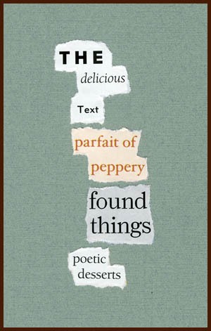 found poem © j.i. kleinberg ~ THE delicious