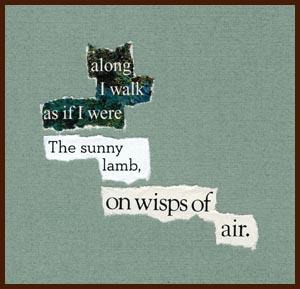 found poem © j.i. kleinberg ~ along