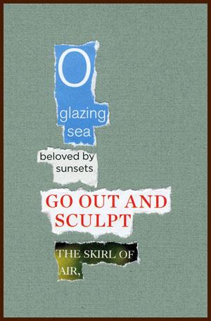 found poem © j.i. kleinberg ~ O glazing