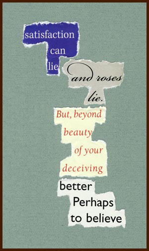 found poem © j.i. kleinberg ~ satisfaction