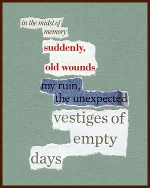 found poem © j.i. kleinberg ~ in the midst