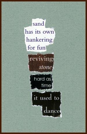 found poem © j.i. kleinberg ~ sand