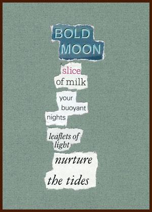 found poem © j.i. kleinberg ~ BOLD
