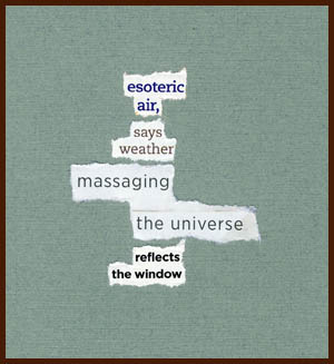 found poem © j.i. kleinberg ~ esoteric