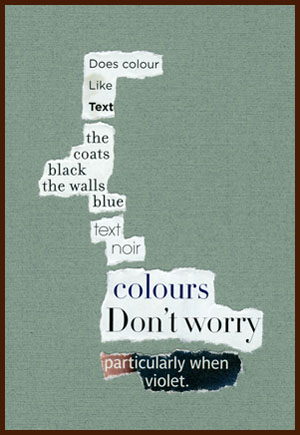 found poem © j.i. kleinberg ~ Does colour