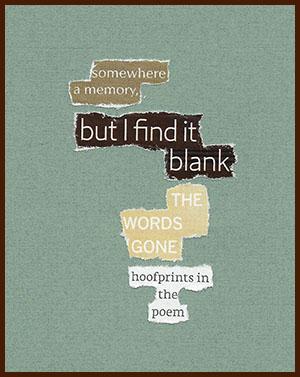 found poem © j.i. kleinberg ~ somewhere