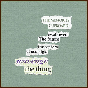 found poem © j.i. kleinberg ~ THE MEMORIES