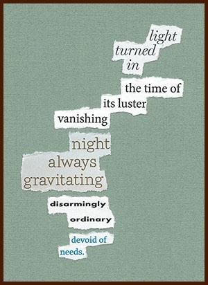 found poem © j.i. kleinberg ~ light