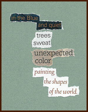 found poem © j.i. kleinberg ~ in the Blue