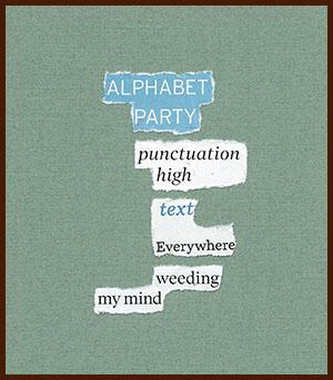 found poem © j.i. kleinberg ~ ALPHABET