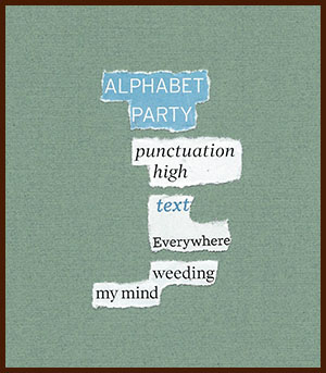 found poem © j.i. kleinberg ~ ALPHABET