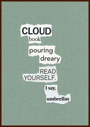 found poem © j.i. kleinberg ~ CLOUD