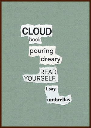found poem © j.i. kleinberg ~ CLOUD