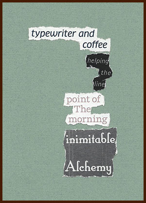 found poem © j.i. kleinberg ~ typewriter