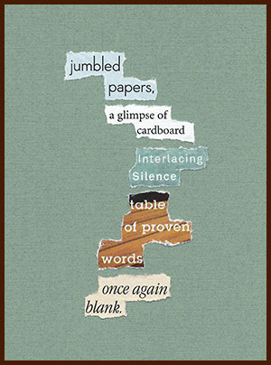 found poem © j.i. kleinberg ~ jumbled