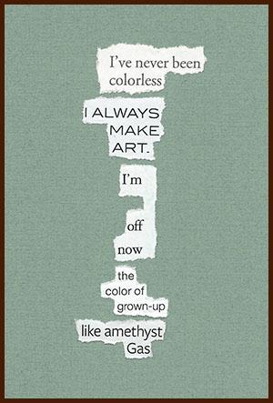 found poem © j.i. kleinberg ~ I've never