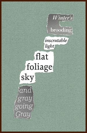 found poem © j.i. kleinberg ~ Winter's