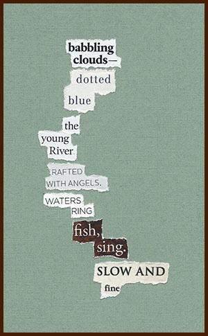 found poem © j.i. kleinberg ~ babbling