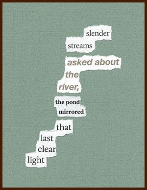found poem © j.i. kleinberg ~ slender
