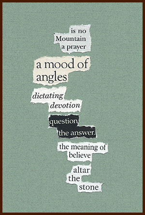 found poem © j.i. kleinberg ~ is no Mountain
