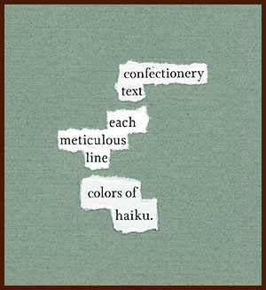 found poem © j.i. kleinberg ~ confectionery