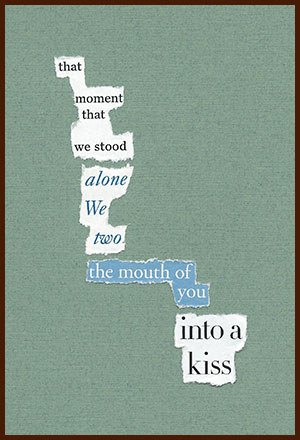 found poem © j.i. kleinberg ~ that moment