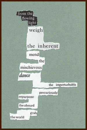 found poem © j.i. kleinberg ~ from the flowing