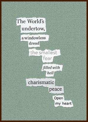 found poem © j.i. kleinberg ~ The World's