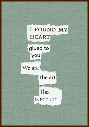 found poem © j.i. kleinberg ~ I FOUND