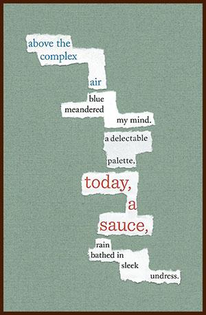 found poem © j.i. kleinberg ~ above