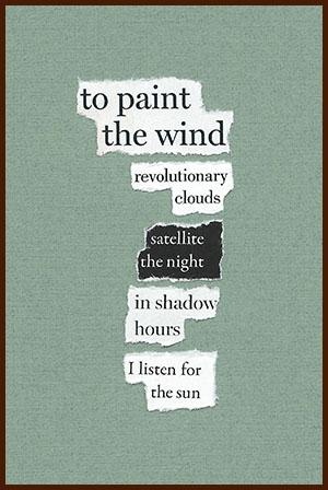 found poem © j.i. kleinberg ~ to paint