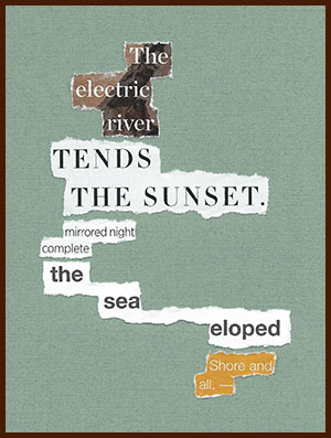 found poem © j.i. kleinberg ~ The electric