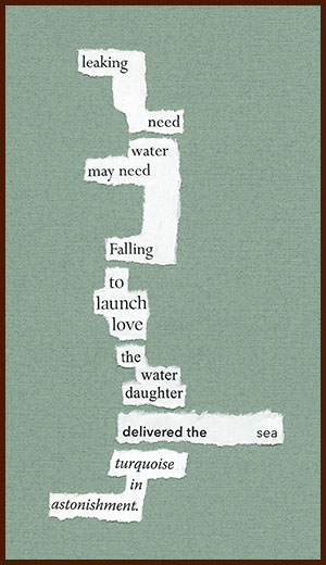 found poem © j.i. kleinberg ~ leaking