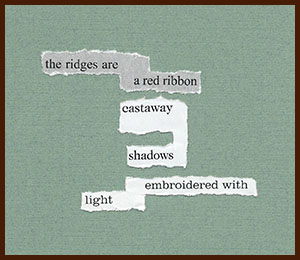 found poem © j.i. kleinberg ~ the ridges