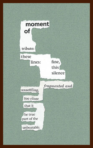 found poem © j.i. kleinberg ~ moment