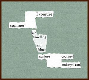 found poem © j.i. kleinberg ~ I conjure