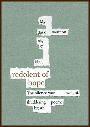found poem © j.i. kleinberg ~ My dark
