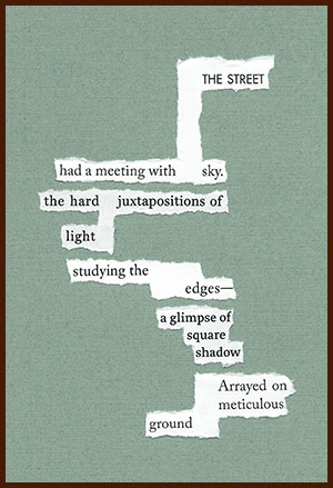 found poem © j.i. kleinberg ~ THE STREET