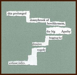 found poem © j.i. kleinberg ~ this prolonged
