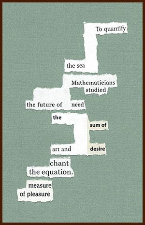 found poem © j.i. kleinberg ~ To quantify