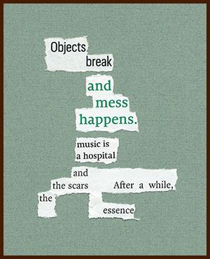 found poem © j.i. kleinberg ~ Objects