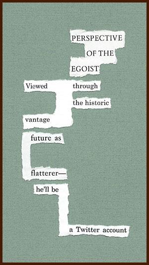 found poem © j.i. kleinberg ~ PERSPECTIVE