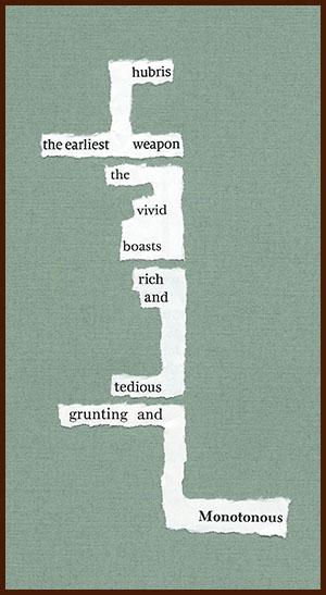 found poem © j.i. kleinberg ~ hubris